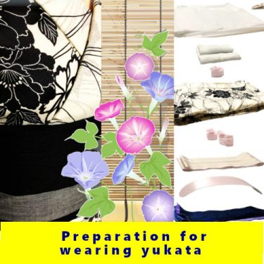 浴衣を着る準備/prepare for wearing yukata