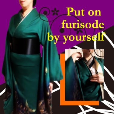 """Put on """"furisode"""" by yourself"""