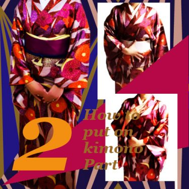 "How to put on kimono part 2 : from making ""ohashori"" to Putting on ""datejime"""